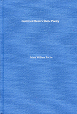 Gottfried Benn's Static Poetry, Mark Roche